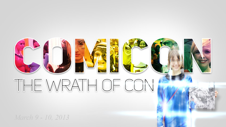 ComiCon 2013 | Wrath of Con