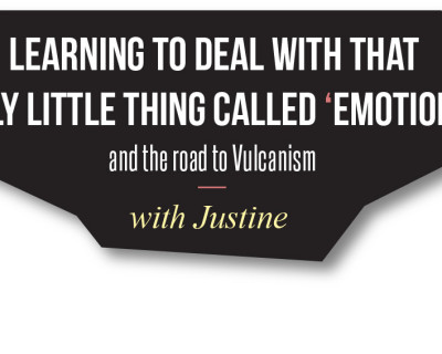 Learning to Deal with that Silly Little Thing Called Emotion – the Road to Vulcanism