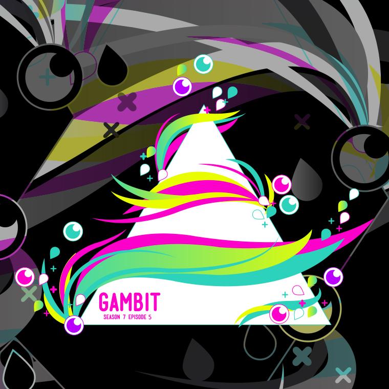 Gambit   Part 2