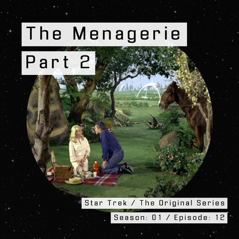 Star Trek TOS – The Menagerie, Part 2