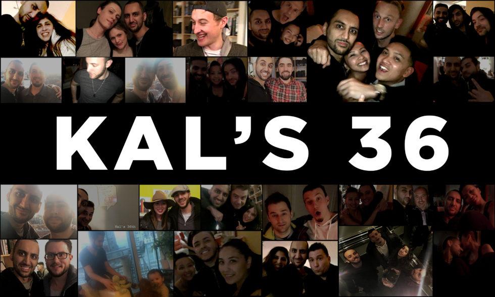 Kal's 36th