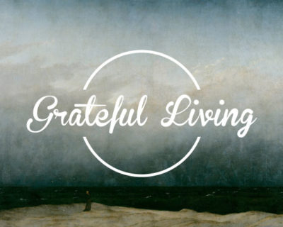 Of Being Grateful