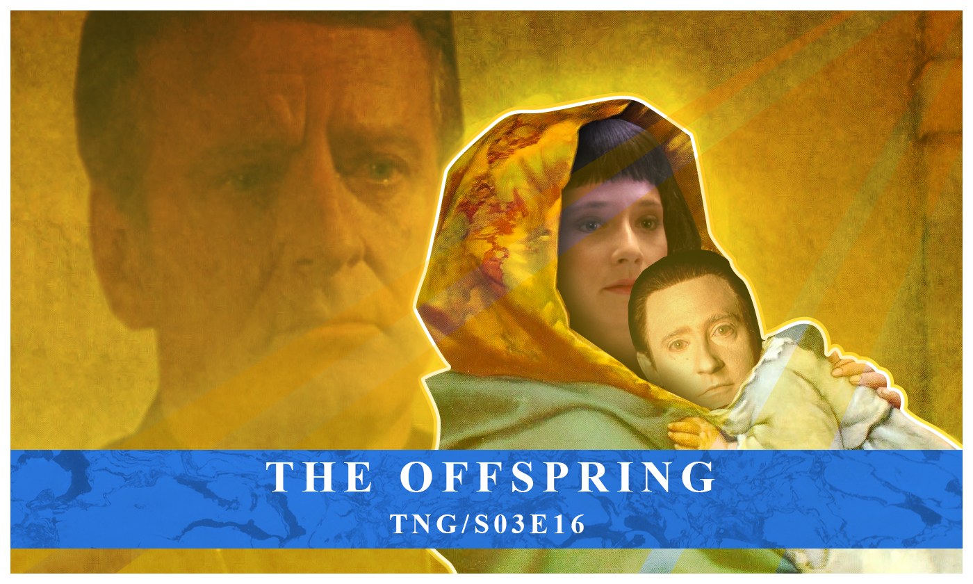 The Offspring – TNG S03 E16