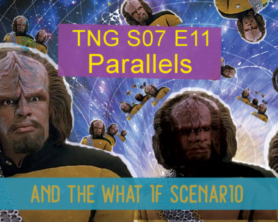 Worf and The What If Scenario