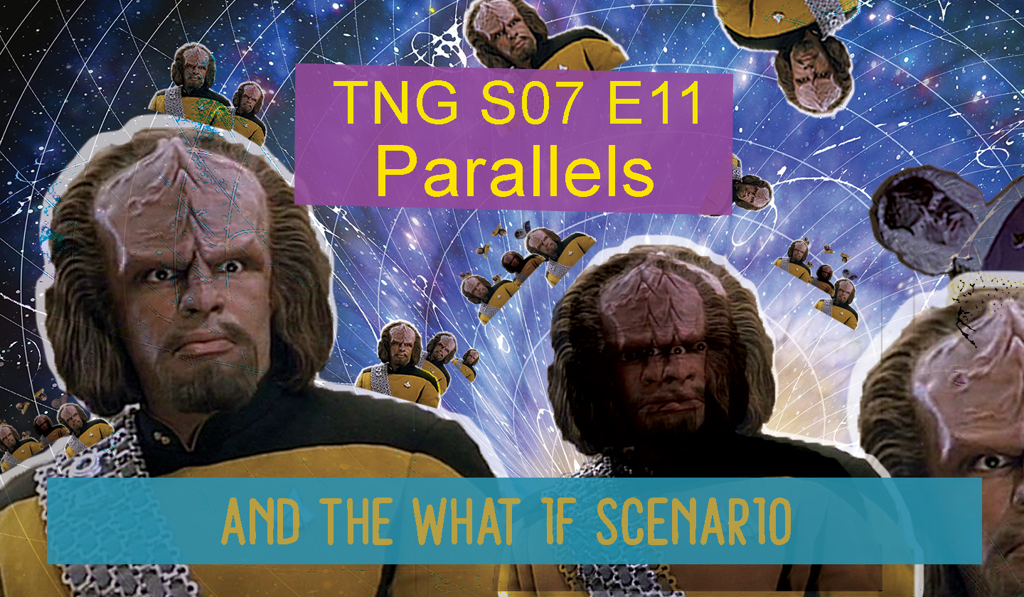 Parallels – The What If Scenario