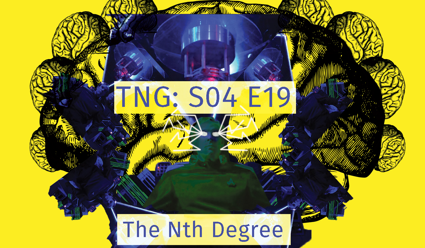 The Nth Degree – Brains Beyond Intellect